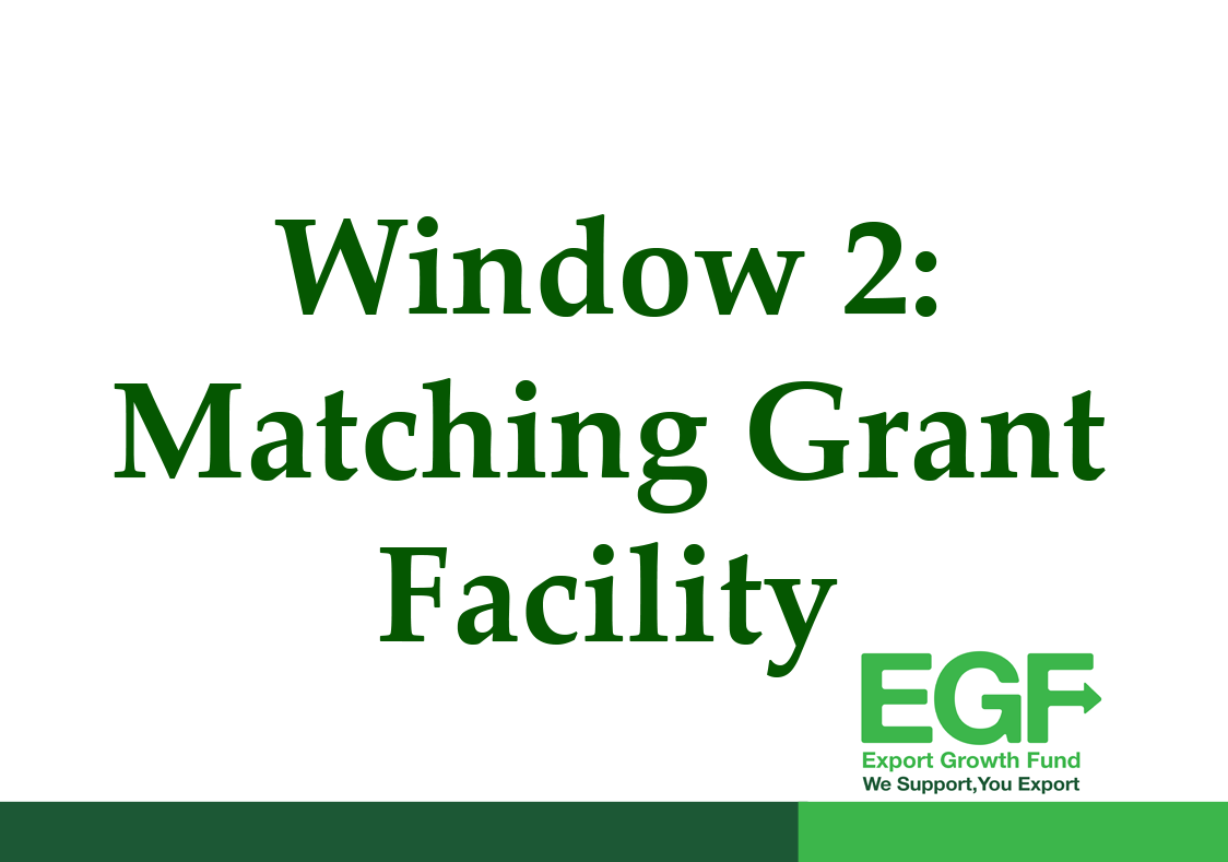 EGF WINDOW 2 – Matching Grant Facility